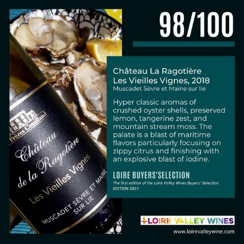 Superb rating for our Muscadet Château de la Ragotière Les Vieilles Vignes 2018 !